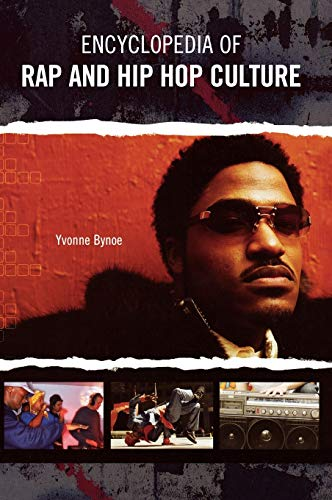 9780313330582: Encyclopedia of Rap and Hip Hop Culture