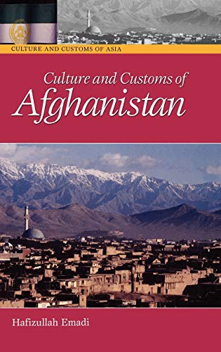 9780313330896: Culture and Customs of Afghanistan (Cultures and Customs of the World)