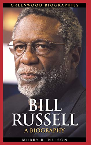 9780313330919: Bill Russell: A Biography (Greenwood Biographies)