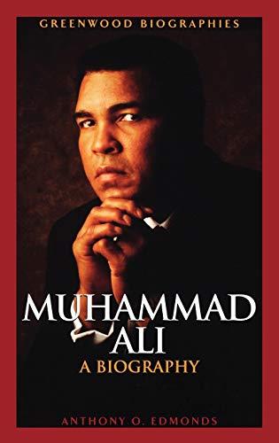 9780313330926: Muhammad Ali: A Biography (Greenwood Biographies)