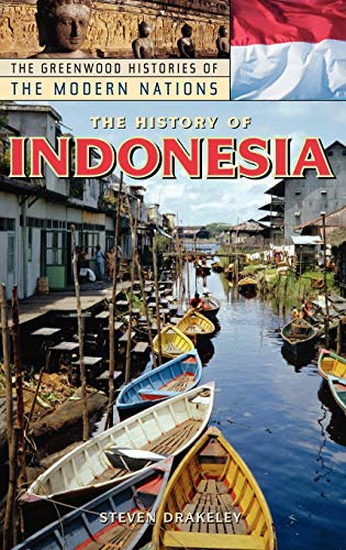 9780313331145: The History of Indonesia