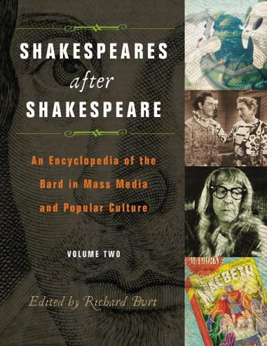 9780313331169: Shakespeares after Shakespeare [2 volumes]: An Encyclopedia of the Bard in Mass Media and Popular Culture