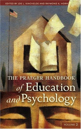 9780313331220: The Praeger Handbook of Education and Psychology [4 volumes] (v. 1-4)