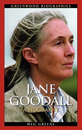 9780313331398: Jane Goodall: A Biography (Greenwood Biographies)