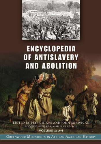 9780313331428: Encyclopedia of Antislavery and Abolition [2 volumes]: Greenwood Milestones in African American History