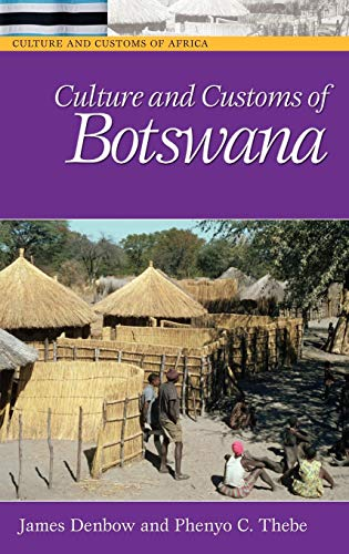 9780313331787: Culture and Customs of Botswana (Cultures and Customs of the World)