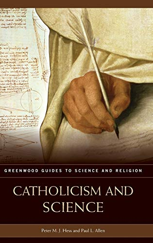 9780313331909: Catholicism and Science (Greenwood Guides to Science and Religion)