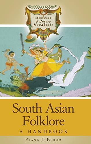 9780313331930: South Asian Folklore: A Handbook (Greenwood Folklore Handbooks)