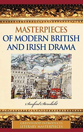 Masterpieces of Modern British and Irish Drama (Greenwood Introduces Literary Masterpieces): ...
