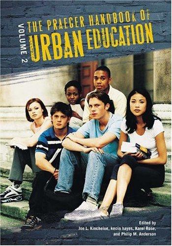 The Praeger Handbook of Urban Education (Hardback)