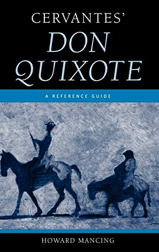 Cervantes Don Quixote: A Reference Guide: Howard Mancing