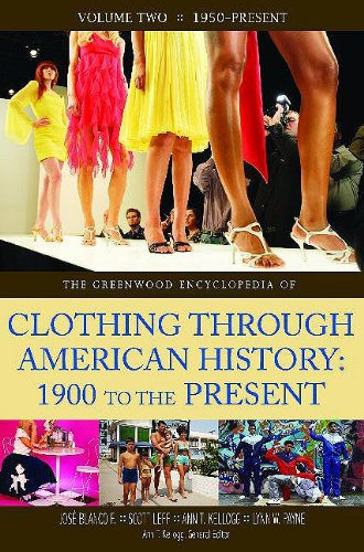 9780313334177: The Greenwood Encyclopedia of Clothing through American History, 1900 to the Present: Volume 2, 1950-Present