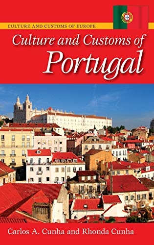 9780313334405: Culture and Customs of Portugal (Cultures and Customs of the World)