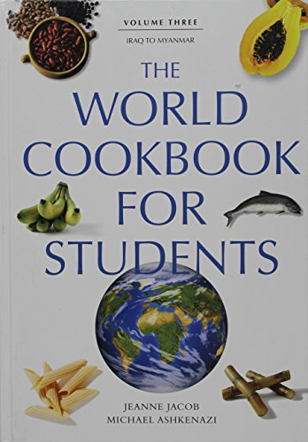 9780313334573: The World Cookbook for Students, Vol. 3: Iraq to Myanmar