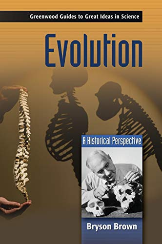 Evolution: A Historical Perspective