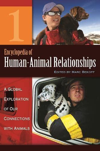 Encyclopedia Of Human-Animal Relationships (4 Vol Set)