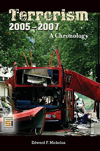 9780313334955: Terrorism, 2005-2007: A Chronology (Praeger Security International)
