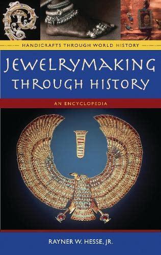 9780313335075: Jewelrymaking through History: An Encyclopedia (Handicrafts through World History)