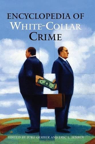 9780313335242: Encyclopedia of White-Collar Crime