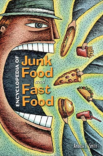 9780313335273: Encyclopedia of Junk Food and Fast Food