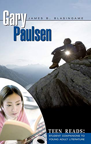 9780313335327: Gary Paulsen (Teen Reads: Student Companions to Young Adult Literature)