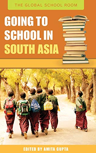 9780313335532: Going to School in South Asia (The Global School Room)