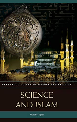 9780313335761: Science and Islam
