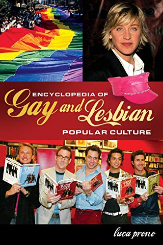 9780313335990: Encyclopedia of Gay and Lesbian Popular Culture