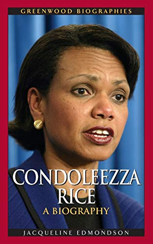 9780313336072: Condoleezza Rice: A Biography (Greenwood Biographies)