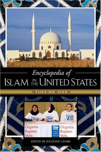 9780313336256: Encyclopedia of Islam in the United States [2 volumes]