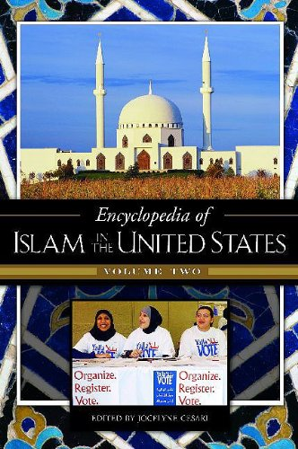 Encyclopedia of Islam in the United States: Volume 2