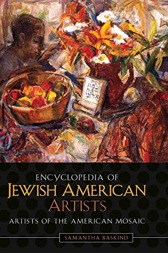 9780313336379: Encyclopedia of Jewish American Artists