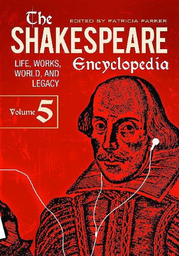 9780313336447: The Shakespeare Encyclopedia: Life, Works, World, and Legacy, Volume V
