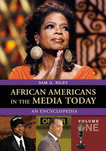 9780313336805: African Americans in the Media Today: An Encyclopedia Volume 1: A-L