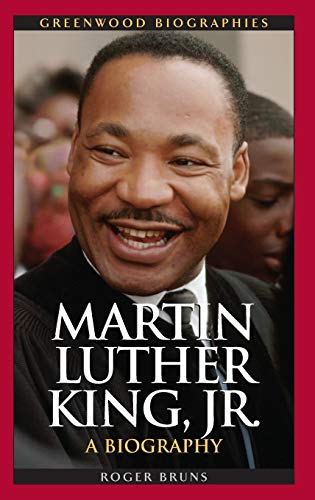 9780313336867: Martin Luther King, Jr.: A Biography (Greenwood Biographies)