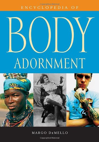 9780313336959: Encyclopedia of Body Adornment