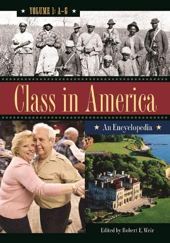 9780313337192: Class in America [3 volumes]: An Encyclopedia