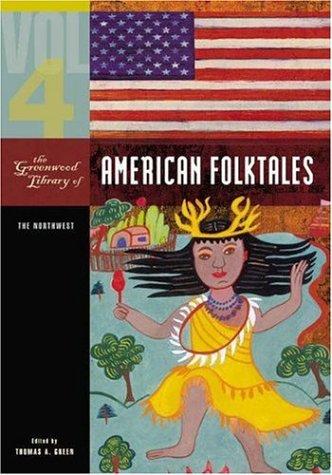 9780313337727: The Greenwood Library of American Folktales [4 volumes]