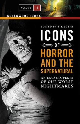 9780313337802: Icons of Horror and the Supernatural [2 Volumes]: An Encyclopedia of Our Worst Nightmares (Greenwood Icons)