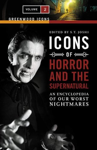 9780313337826: Icons of Horror and the Supernatural: An Encyclopedia of Our Worst Nightmares, Volume 2 (Greenwood Icons)