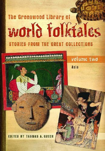 9780313337857: The Greenwood Library of World Folktales: Stories from the Great Collections, Volume 2, Asia