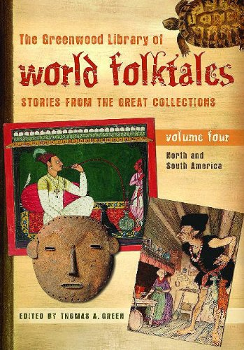 9780313337871: The Greenwood Library of World Folktales: Stories from the Great Collections, Volume 4, North and South America