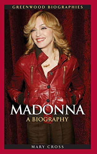 9780313338113: Madonna: A Biography (Greenwood Biographies)