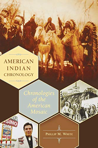 9780313338205: American Indian Chronology: Chronologies of the American Mosaic