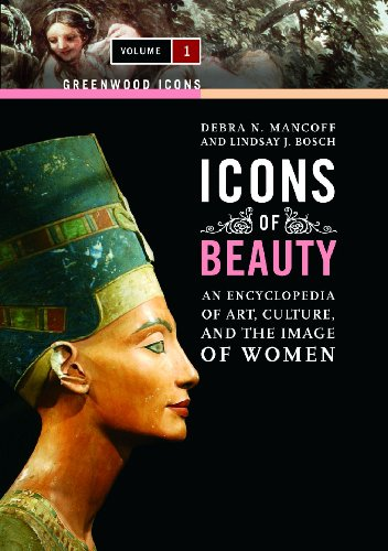 9780313338212: Icons of Beauty [2 volumes]: Art, Culture, and the Image of Women (Greenwood Icons)