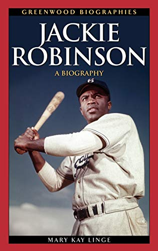 9780313338281: Jackie Robinson: A Biography (Greenwood Biographies)