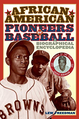 9780313338519: African American Pioneers of Baseball: A Biographical Encyclopedia