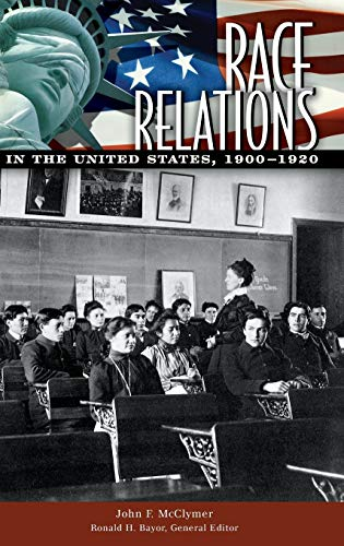 9780313339356: Race Relations in the United States, 1900-1920