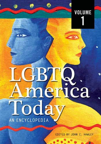 LGBTQ America Today: An Encyclopedia, Volume 1: A-F: John C. Hawley