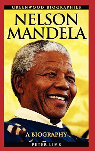 9780313340352: Nelson Mandela: A Biography (Greenwood Biographies)